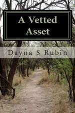 A Vetted Asset