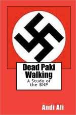 Dead Paki Walking