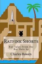 Ratfink Shorts