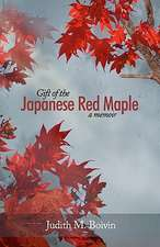 Gift of the Japanese Red Maple