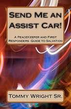 Send Me an Assist Car!