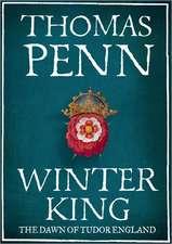 Winter King:  The Dawn of Tudor England
