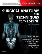 Surgical Anatomy and Techniques to the Spine: Expert Consult - Online and Print