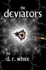 The Deviators