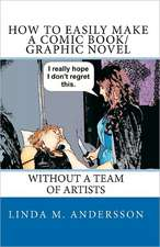 How to Easily Make a Comic Book/Graphic Novel