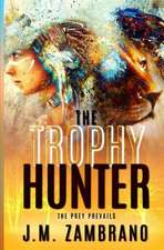 The Trophy Hunter