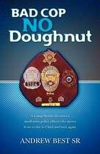 Bad Cop - No Doughnut