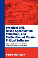 Practical UML-Based Specification, Validation, and Verification of Mission-Critical Software:  Recollections of a Farmer in the Sport of Kings