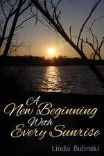A New Beginning with Every Sunrise:  Learning for the Leader Inside of You
