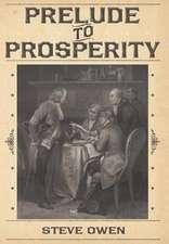 Prelude to Prosperity