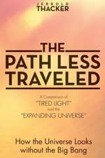 The Path Less Traveled:  How the Universe Looks Without the Big Bang