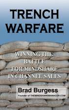 Trench Warfare:  Winning the Battle for Mindshare in Channel Sales