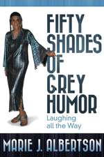 Fifty Shades of Grey Humor:  Laughing All the Way