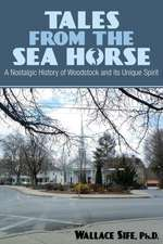 Tales from the Sea Horse: A Nostalgic History of Woodstock and Its Unique Spirit