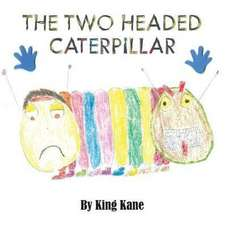 The Two Headed Caterpillar