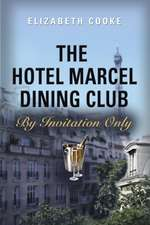 The Hotel Marcel Dining Club