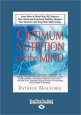 New Optimum Nutrition for the Mind (Large Print 16pt), Volume 2