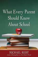 What Every Parent Should Know about School:  A Portrait