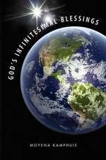 God's Infinitesimal Blessings