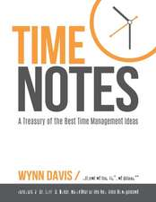 Time Notes:  A Treasury of the Best Time Management Ideas