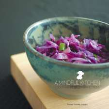 A Mindful Kitchen