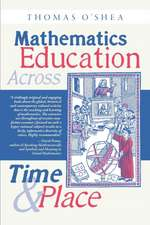 Mathematics Education Across Time and Place