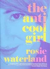 ANTI-COOL GIRL