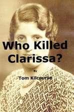 Who Killed Clarissa?