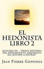 El Hedonista, Libro 2