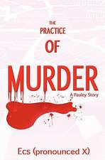 The Practice of Murder