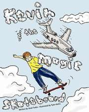Kevin and the Magic Skateboard