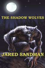 The Shadow Wolves