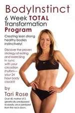 Bodyinstinct - 6 Week Total Transformation Program