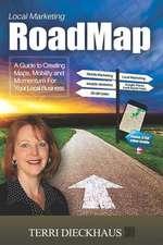Local Marketing Roadmap