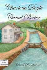Charlotte Doyle, Canal Doctor