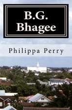 B.G. Bhagee