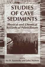 Studies of Cave Sediments: Physical and Chemical Records of Paleoclimate