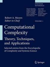 Computational Complexity: Theory, Techniques, and Applications