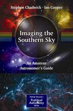 Imaging the Southern Sky: An Amateur Astronomer's Guide
