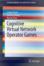 Cognitive Virtual Network Operator Games