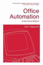 Office Automation: A User-Driven Method