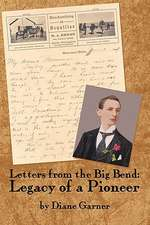 Letters from the Big Bend