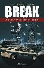 A Chance to Break