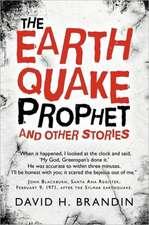 The Earthquake Prophet