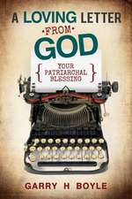 A Loving Letter from God:  Your Patriarchal Blessing