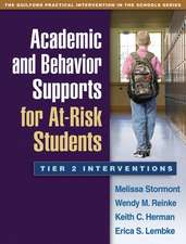 Academic and Behavior Supports for At-Risk Students:  Tier 2 Interventions