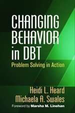 Changing Behavior in Dbt(r):  Problem Solving in Action