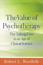 The Value of Psychotherapy