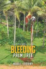 The Bleeding Palm Tree