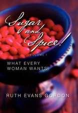 Sugar and Spice!